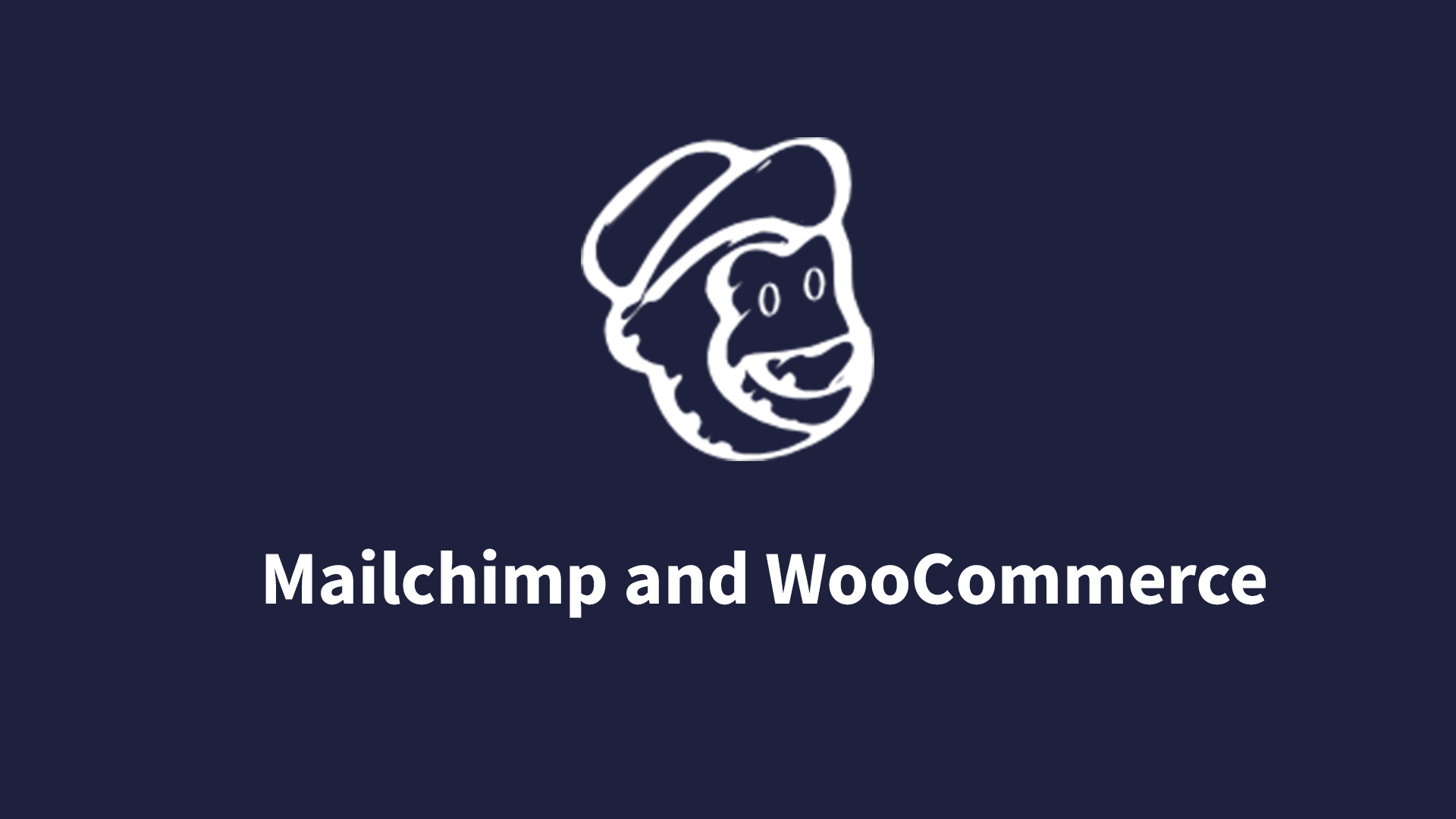 Mailchimp And WooCommerce